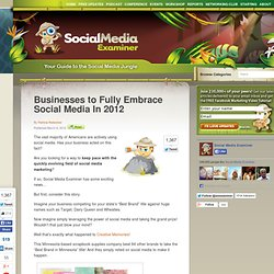 Businesses to Fully Embrace Social Media In 2012