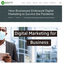 How Businesses Embraced Digital Marketing to Survive the Pandemic