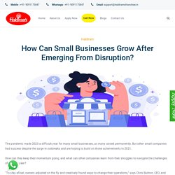 How Can Small Businesses Grow After Emerging From Disruption?