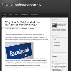 Why Should Brick-and-Mortar Businesses Use Facebook? | Internet Entrepreneurship