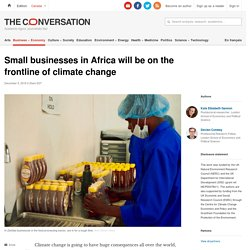 Small businesses in Africa will be on the frontline of climate change
