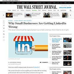 Why Small Businesses Are Getting LinkedIn Wrong