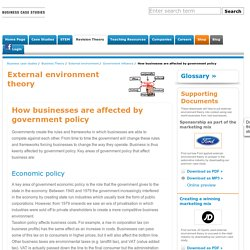 How businesses are affected by government policy Government influence business studies and business english