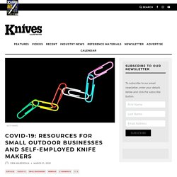 COVID-19: Resources for Small Outdoor Businesses and Self-Employed Knife Makers - Knives Illustrated