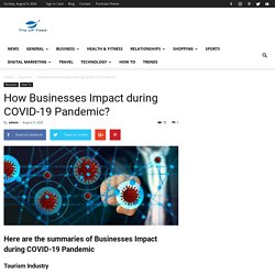 How Businesses Impact during COVID-19 Pandemic?