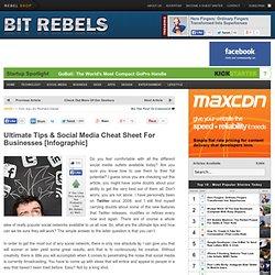 Ultimate Tips & Social Media Cheat Sheet For Businesses