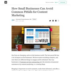 How Small Businesses Can Avoid Common Pitfalls for Content Marketing