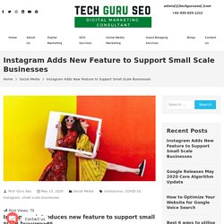 Small Scale Businesses - Instagram Adds New Feature