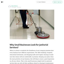 Why Small Businesses Look for Janitorial Services?
