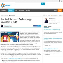 How Small Businesses Can Launch Apps Successfully in 2017