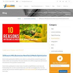 10 Reasons Why Businesses Need Social Media Optimization
