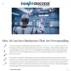 How AI Can Save Businesses That Are Overspending [ Business Blog ]