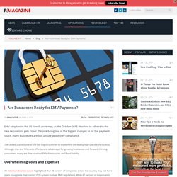 Are Businesses Ready for EMV Payments? - RMagazine