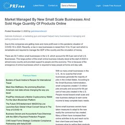 Market Managed By New Small Scale Businesses And Sold Huge Quantity Of Products Online