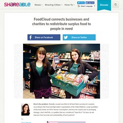 FoodCloud connects businesses and charities to redistribute surplus food to people in need