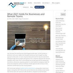 What 2021 Holds For Businesses and Remote Teams - Remote Team Solutions