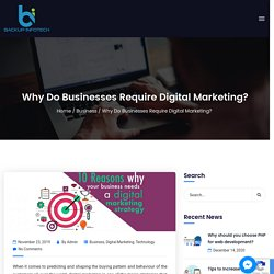 Why Do Businesses Require Digital Marketing?