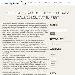 Tips for Small Businesses from a Cyber Security Expert