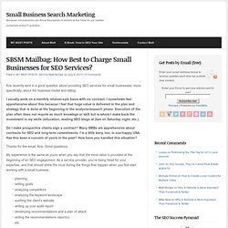 SBSM Mailbag: How Best to Charge Small Businesses for SEO Services?