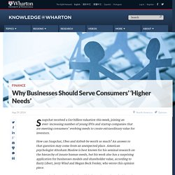 Why Businesses Should Serve Consumers' 'Higher Needs'