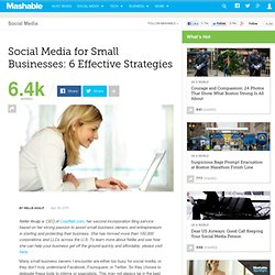 Social Media for Small Businesses: 6 Effective Strategies