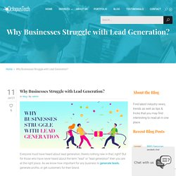 Why Businesses Struggle with Lead Generation?