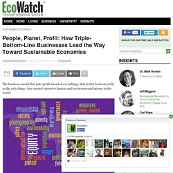 People, Planet, Profit: How Triple-Bottom-Line Businesses Lead the Way Toward Sustainable Economies