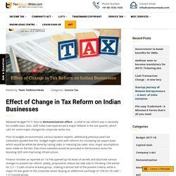Effect of Change in Tax Reform on Indian Businesses - TaxReturnWala