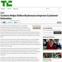 Custora Helps Online Businesses Improve Customer Retention