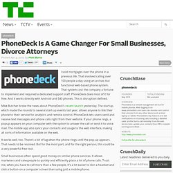 PhoneDeck Is A Game Changer For Small Businesses, Divorce Attorneys