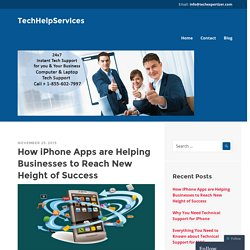 How iPhone Apps are Helping Businesses to Reach New Height of Success