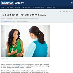 10 Businesses That Will Boom in 2020