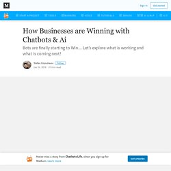 How Businesses are Winning with Chatbots & Ai