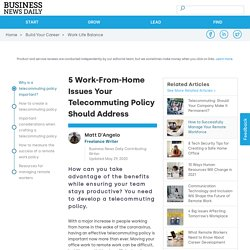 How to Create an Effective Telecommuting Policy - Business News Daily