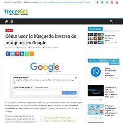 Cómo usar la búsqueda inversa de imágenes en Google