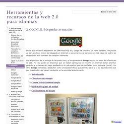 2. GOOGLE. Búsquedas avanzadas - Herramientas y recursos de la web 2.0 para idiomas