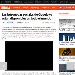 Las búsquedas sociales de Google ya están disponibles en todo el mundo