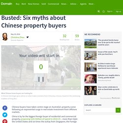 Busted: Six myths about Chinese property buyers