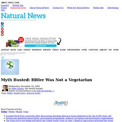 Myth Busted: Hitler Was Not a Vegetarian - NaturalNews.com