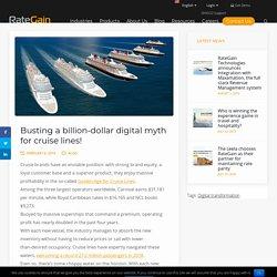 Busting a billion-dollar digital myth for cruise lines.Way to effective Revenue Management