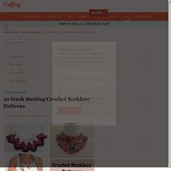 10 Stash-Busting Crochet Necklace Patterns - Craftsy
