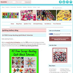 10 FREE Scrap-Busting Quilt Block Tutorials - Quilting Gallery /Quilting Gallery