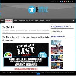 BUTAC – Bufale un tanto al chilo The Black List - BUTAC