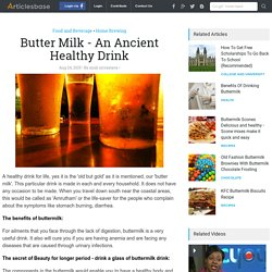 Butter Milk - An Ancient Healthy Drink