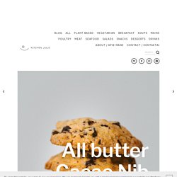 All butter Cacao Nib Chocolate Chunk Cookies