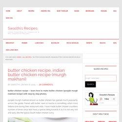 butter chicken recipe, Indian butter chicken recipe (murgh makhani)