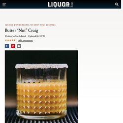 "Butter ""Nut"" Craig Cocktail Recipe"