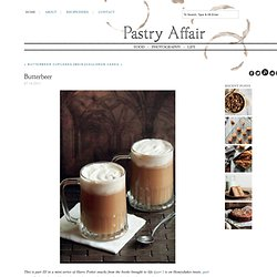 The Pastry Affair - Home - Butterbeer
