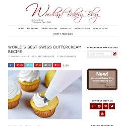 World's Best Swiss Buttercream Recipe - Woodland Bakery Blog