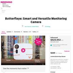 Butterfleye: Smart and Versatile Monitoring Camera